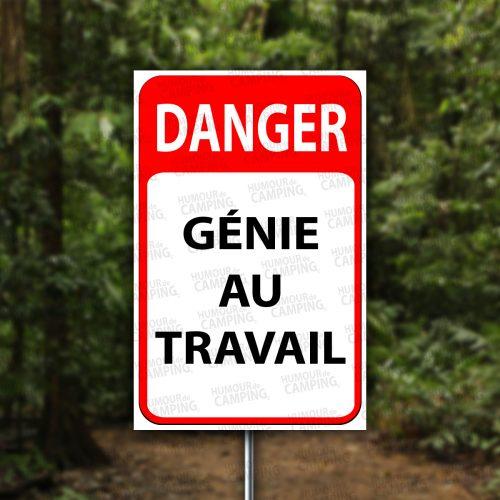 Vertical-HumourCamping-Pancarte-danger-genie-au-travail