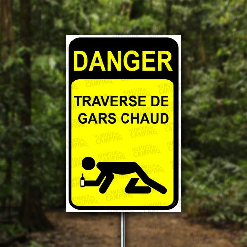 Vertical-HumourCamping-Pancarte-danger-traverse-de-gars-chaud